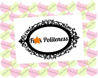 F Politeness My Favorite Murder Decal