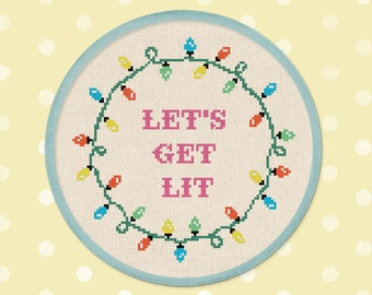 Let's Get Lit. Modern Simple Cute Christmas Lights Quote Counted Cross Stitch PDF Pattern. Instant Download