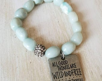 Beaded bracelet for women, amazonite bracelet, boho jewelry, all good things are wild and free, inspirational jewelry, gift mom