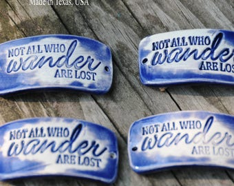 J.R.R. Tolkien Quote on a pottery cuff bead in Mirror Blue