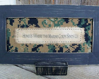 Home is Where the Marine Corps Sends Us Stitchery, Rustic, Country, Saying, Military Transfer, Family, Military Gift
