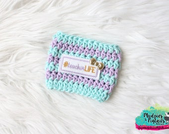 Crochet Coffee Cup Cozy { Teacher Life } student teacher, teacher gift, substitute teacher mug sweater, water bottle, reuseable cup sleeve