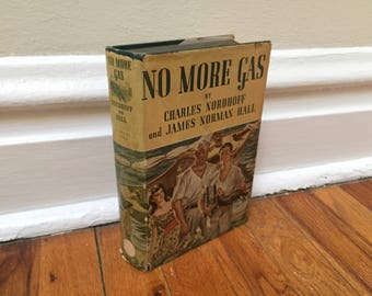 No More Gas Vintage Book Hardcover Fiction Saturday Evening Post 1940 Out of Gas byCharles Nordhoff and James Norman Hall