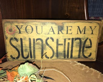 """Primitive Stenciled """"You Are My Sunshine"""" Wood Sign"""