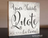 CUSTOM Quote on a Canvas Wrap - Your Favorite Quote on Canvas!