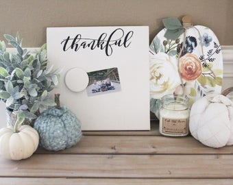 Housewarming - Thankful Magnetic Board - Message Center - New Home Gift - Magnet Picture Frame - Farmhouse- Message Board - Memory Board