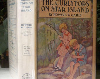 The Curlytops on Star Island, Howard Garis, Rare in Dust Jacket, 1918 Cupples & Leon Company, Antique Childrens Series Book
