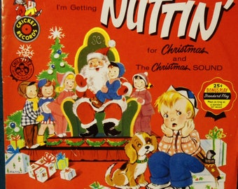 Vintage Childrens Christmas Record 78 rpm I'm Getting Nuttin' For Christmas