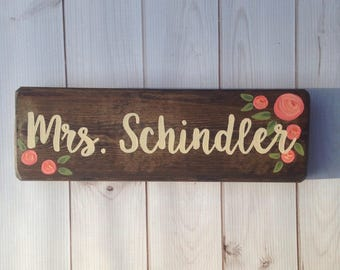 Teacher name sign - desk sign - teacher gift - hand painted wood sign - teacher name plaque - new teacher - classroom decor