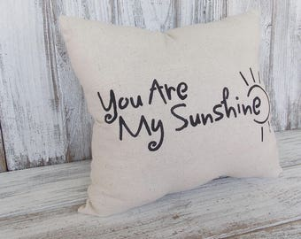 Linen pillow handpainted black phrase, You are my sunshine, for home decor, nursery, or gift