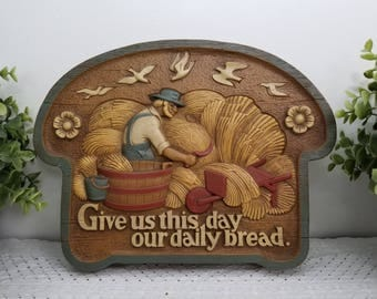 Give Us This Day Our Daily Bread. Vintage 1986 Burwood Products Plaque, Wall Hanging. Religious, Catholic, Christian, The Lord's Prayer
