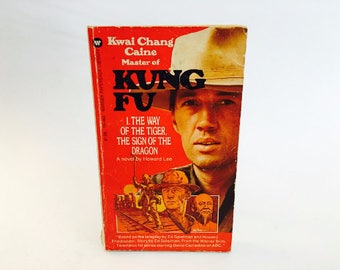 Vintage Book Kung Fu - The Way of the Tiger/The Sign of the Dragon TV Series Novelization 1973 Paperback