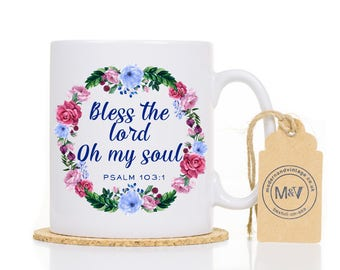 Scripture Coffee Mug, Gift for Women, Personalised Mug, Bless the Lord Oh My Soul Mug, Christian Gift,  Bible Verse Mug