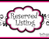 Reserved listing for Judy Biddle