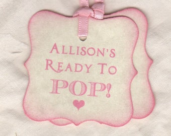 Custom Listing For Katie - 50 Personalized Baby Shower Tags, Ready To Pop Pink Baby Shower Favor Tags - Rustic Vintage Style