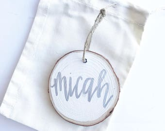 Wood Slice Custom Name Ornament / Handwritten Name Ornament / White Ornament / Personalized Ornament / Baby's First Ornament / With GIFT BAG