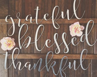 blessed • grateful • thankful || Metal Script Sign || Farmhouse Decor || Galvanized || Rusty || Black