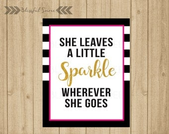 She leaves a little Sparkle wherever she goes | Pink and Gold | Spade Inspired | Bridal Shower Sign | Wall Art | Party Prop | BRS15