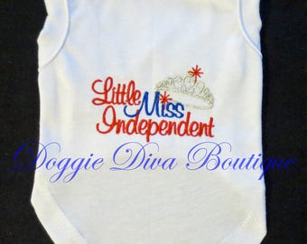 Dog T Shirt - Dog Top -  Little Miss Independent - XS, Small, Medium - with or without bows or ruffles