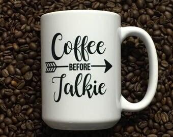 Coffee Before Talkie, Coffee Mug Funny, Mom mug, Coffee mug,