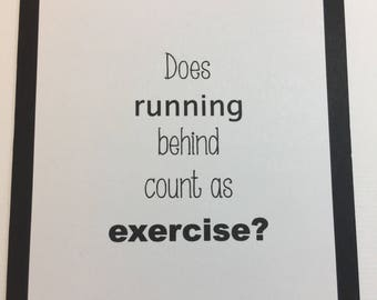 Funny Card, Humorous Card, Exercise Humor, Running Humor, Exercise Card, Friendship Card