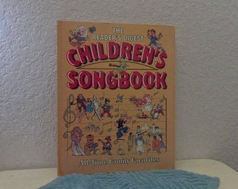 The Reader's Digest Children's Songbook, All Time Family Favorites, Songs with Piano Arrangements, 1985