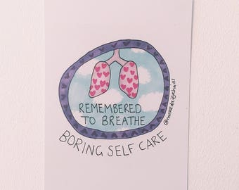 Remembered to breathe #boringselfcare A5 print by Hannah Daisy