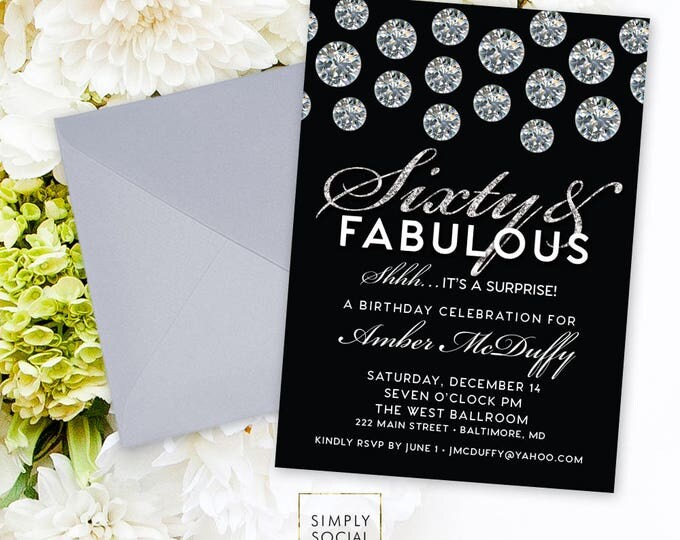 Surprise 60th Birthday Party Invitation - Silver Faux Glitter Diamonds and Black Invite Sixty and Fabulous Any Age Glitter Invite PRINTABLE