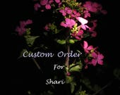 Custom Made Order for Shari