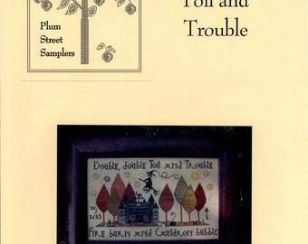 Plum Street Samplers: Toil and Trouble - Cross Stitch Pattern