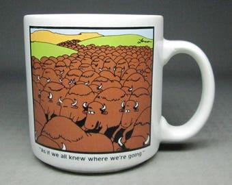 "Gary Larson Far Side mug , buffalo , "" as if we all knew where we're going """