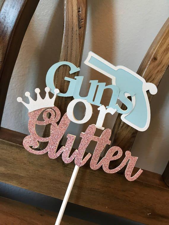Guns Or Glitter Baby Gender Reveal Cake Topper Baby Shower