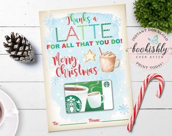 PRINTABLE Christmas Gift Card Holder, Thanks a Latte Coffee Tea Donut Thank You Teacher Gift, Instant Download, Bookishly Ever After