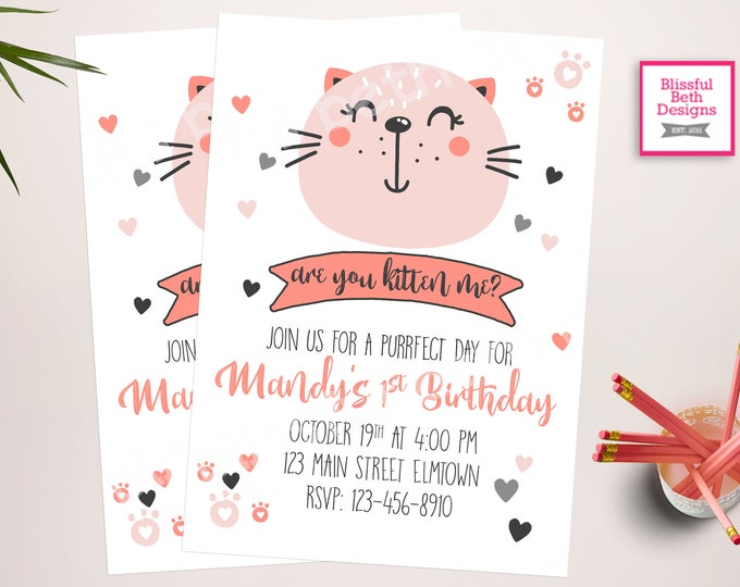 Are You Kitten Me?, Kitty Cat First Birthday, Purffect Birthday, Cat Birthday, Kitten Birthday,  First Birthday Invitation, Kitten