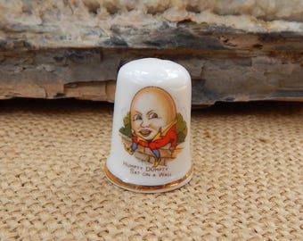 Humpty Dumpty Sat On A Wall Thimble  ~  Fine Bone China Thimble Made in England  ~  Humpty Dumpty Fine Bone China Thimble