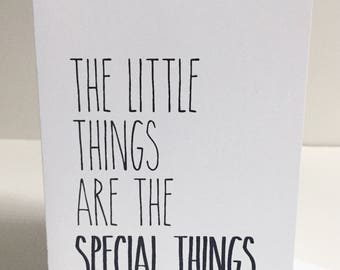 The Little Things are the Special Things - Single Card