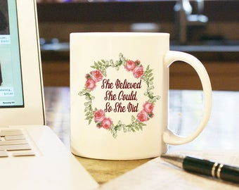 """Coffee Mug Cup """"She Believed She Could So She Did"""" Gift Present Custom Color Graduation Accomplishment Empowerment Female Congratulations"""