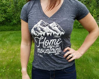Home is Where the mountains Are Tee