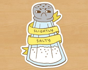Slightly Salty // Grumpy Salt Shaker Sticker
