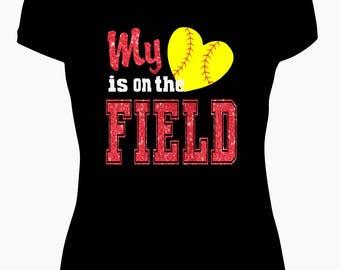 My Heart is on the Field Softball Tee