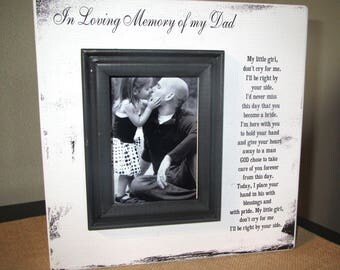 In Loving Memory Dad Wedding Picture Frame Wood box Sign Picture Frame Wedding Memory Father of the Bride my little girl don't cry for me