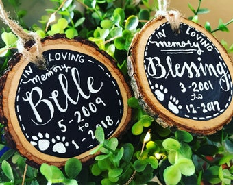 In loving memory,pet memorial, pet loss momento, new home ornament, wood sliced ornament, ornament exchange, babys 1st christmas, love