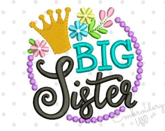 Crown Big Sister with Flowers Machine Embroidery Design 4x4 5x7 6x10 hoop SA012