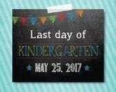 Last day of Kindergarten photo prop 8x10