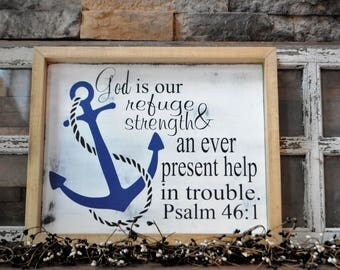 God Is Our Refuge & Strength An Ever Present Help In Trouble. Psalm 46:1 Wood Sign