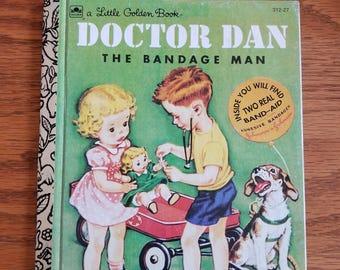 Doctor Dan A Little Golden Book / Vintage Doctor Dan The Bandage Man A Little Golden Book #312-27 1977