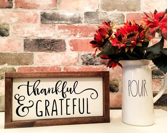 Thankful and Grateful painted solid wood sign