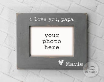 i love you papa photo frame | Father's Day Gift | Personalized Gift for Papa | Gift for new Papa | Photo Frame | Gift Idea Papa | G01LoveYou