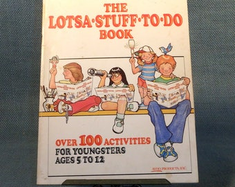 The Lotsa Stuff To Do Book - Over 100 Activities for Children Ages 5 to 12 - Avon Products 1981