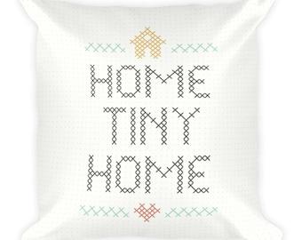 Home Tiny Home Pillow